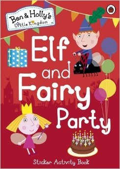 Ben and Holly's Elf and Fairy Party
